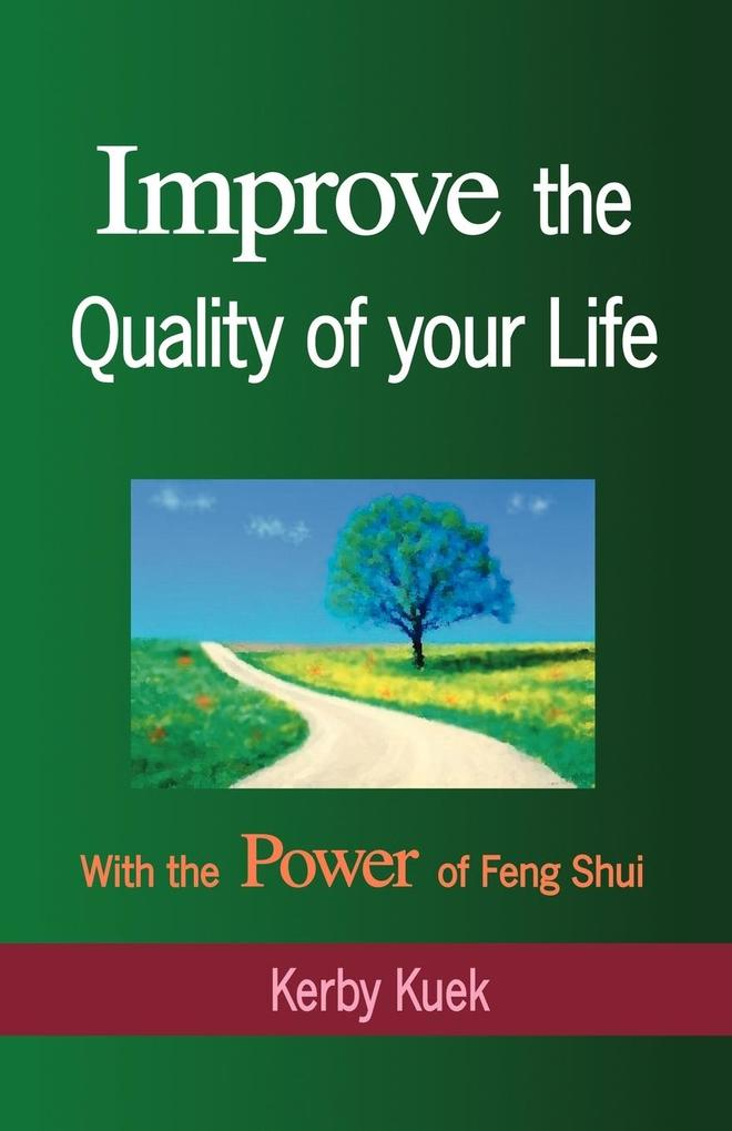 Improve the Quality of Life with the Power of Feng Shui als Taschenbuch