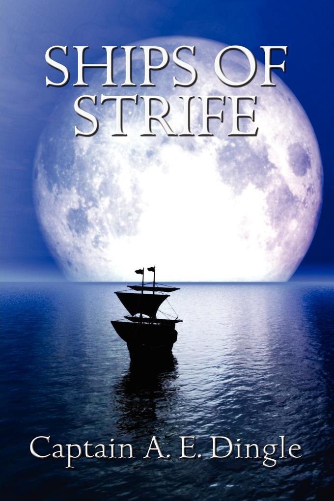 Ships of Strife als Taschenbuch