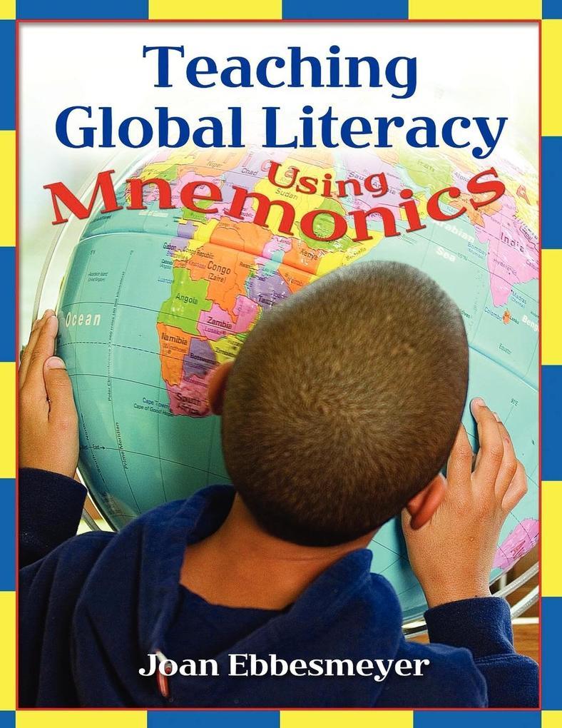 Teaching Global Literacy Using Mnemonics als Taschenbuch