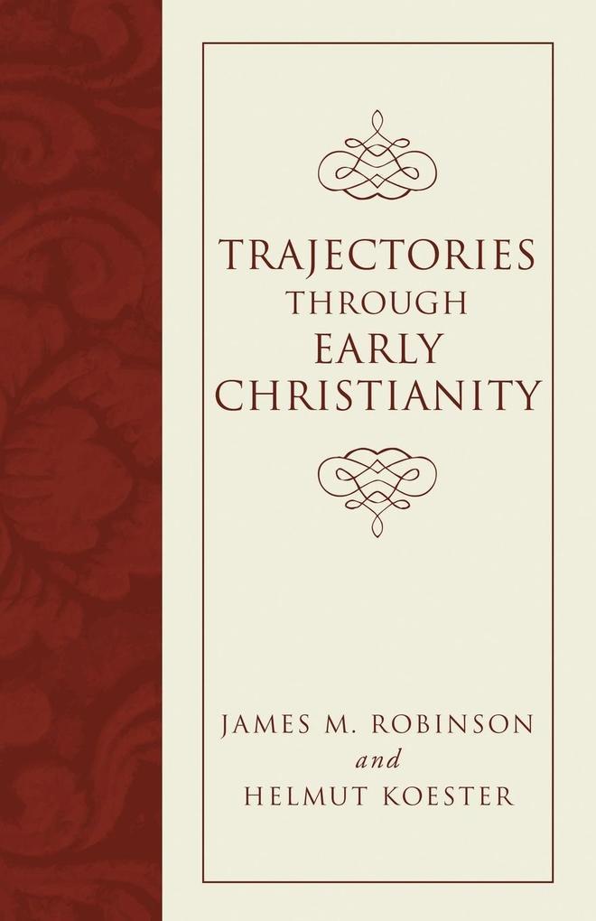 Trajectories through Early Christianity als Taschenbuch