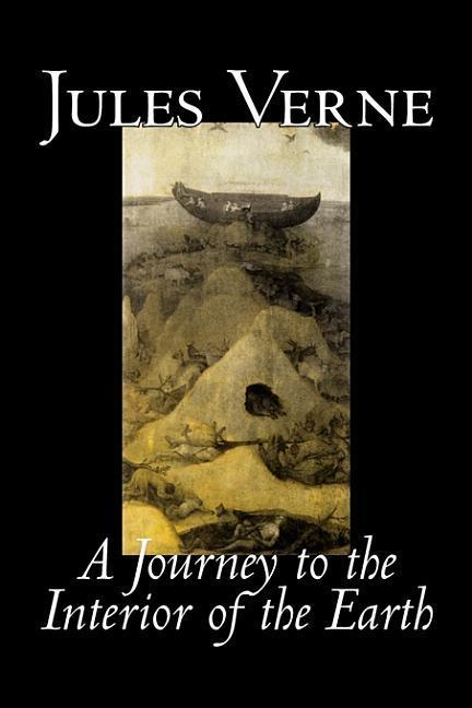 A Journey to the Interior of the Earth by Jules Verne, Fiction, Fantasy & Magic als Buch (gebunden)