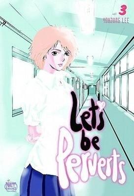 Let's Be Perverts Volume 3 als Taschenbuch