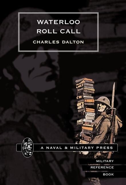 Waterloo Roll Call with Biographical Notes and Anecdotes als Buch (gebunden)