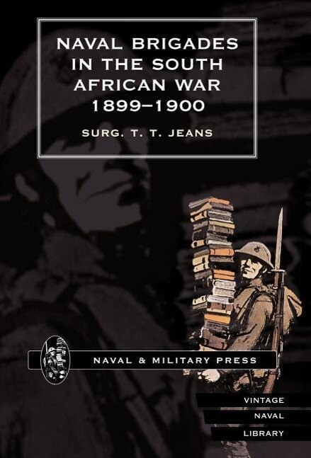 Naval Brigades in the South African War 1899-1900 als Buch (gebunden)