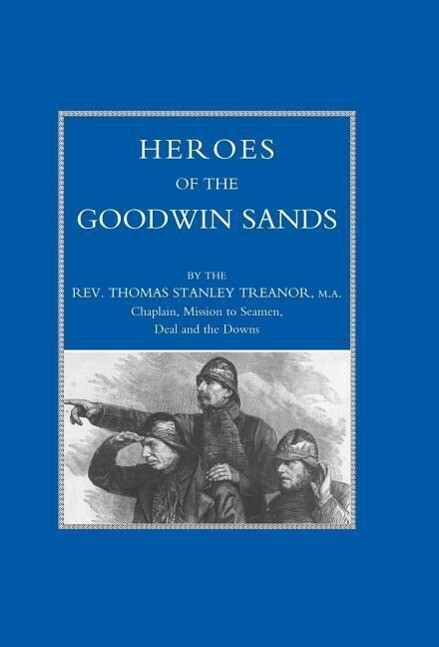 Heroes of the Goodwin Sands als Buch (gebunden)