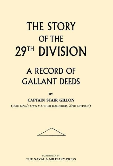 Story of the 29th Division. a Record of Gallant Deeds als Buch (gebunden)