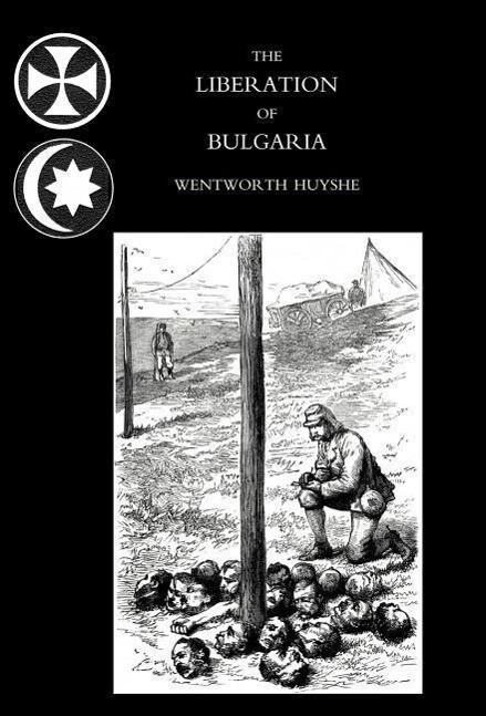 Liberation of Bulgaria, War Notes in 1877 als Buch (gebunden)