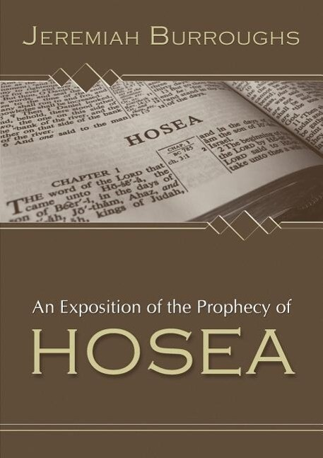 An Exposition of the Prophecy of Hosea als Taschenbuch