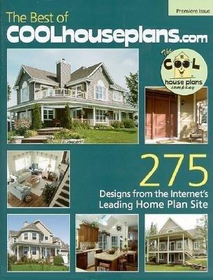 The Best of Coolhouseplans.com: Premiere Issue als Taschenbuch
