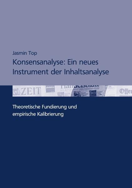 Konsensanalyse: Ein neues Instrument der Inhaltsanalyse als Buch (gebunden)