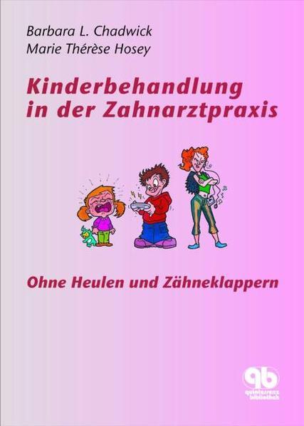 Kinderbehandlung in der Zahnarztpraxis als Buch (gebunden)