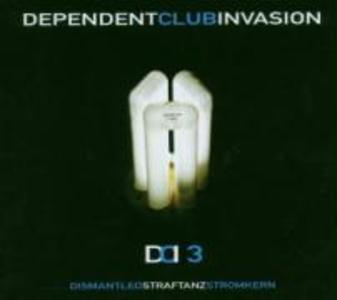 Dependent Club Invasion 3 als CD