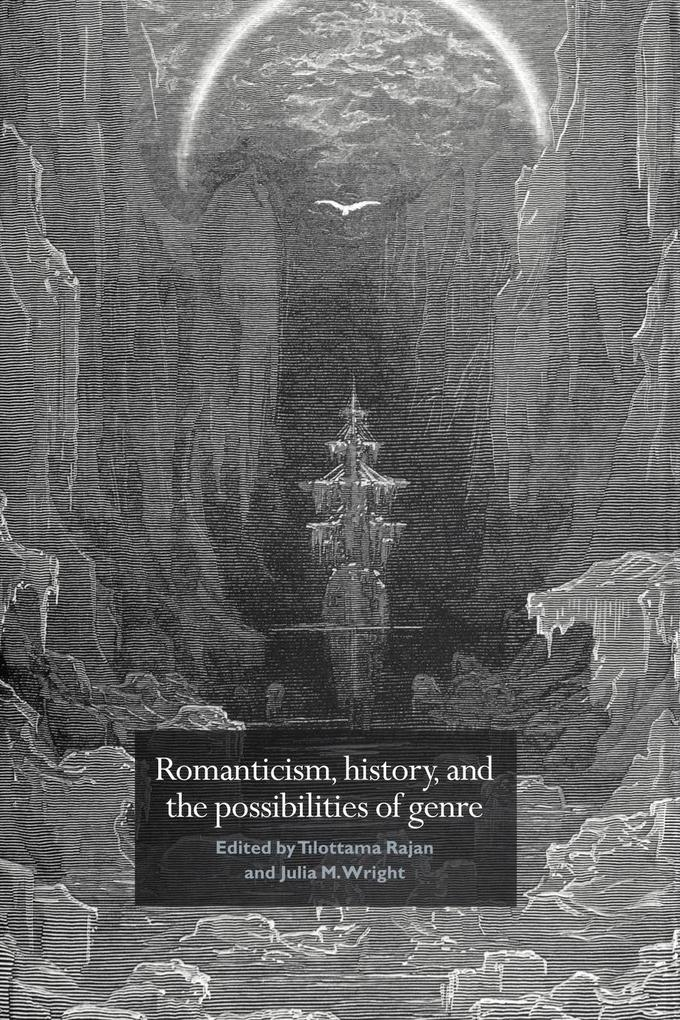 Romanticism, History, and the Possibilities of Genre als Taschenbuch