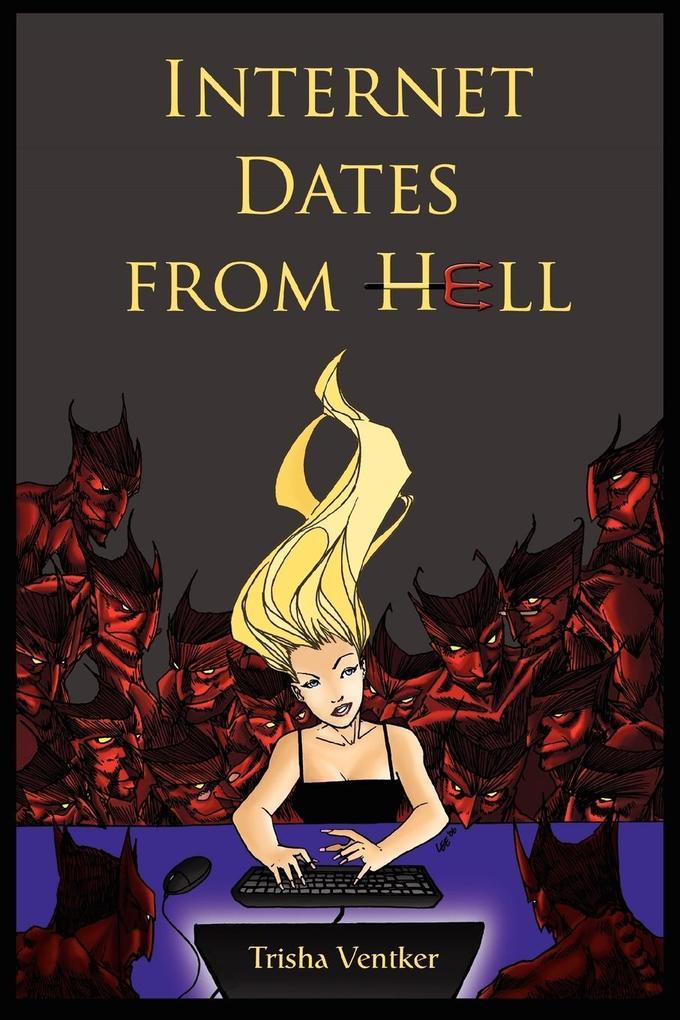 Internet Dates From Hell als Taschenbuch