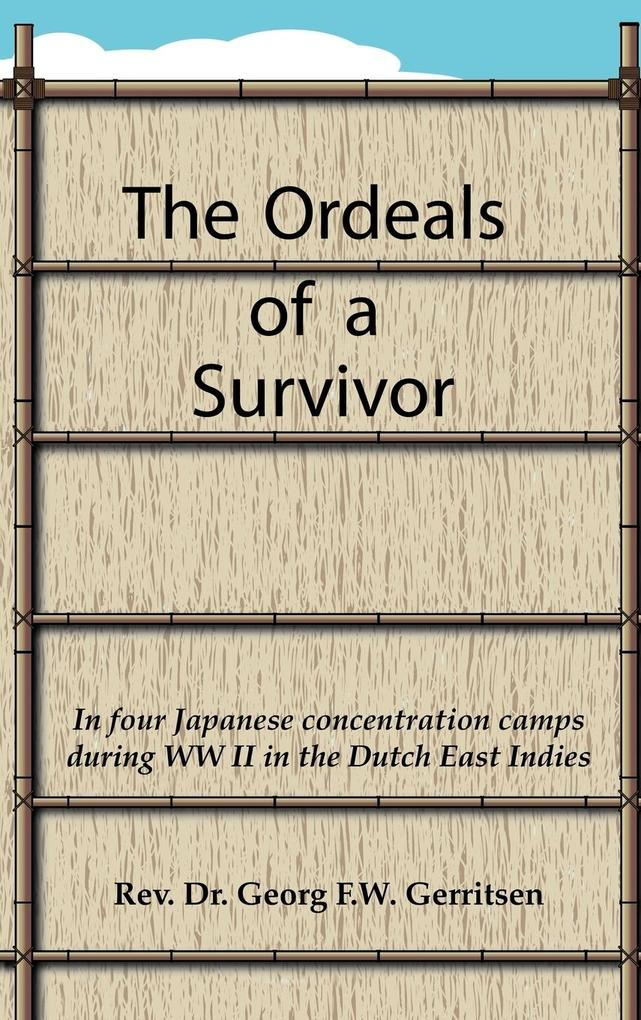 The Ordeals of a Survivor als Buch (gebunden)