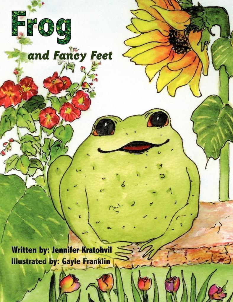 Frog and Fancy Feet als Taschenbuch