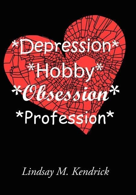 *Depression* *Hobby* *Obsession* *Profession*: The D-HOP Series als Taschenbuch