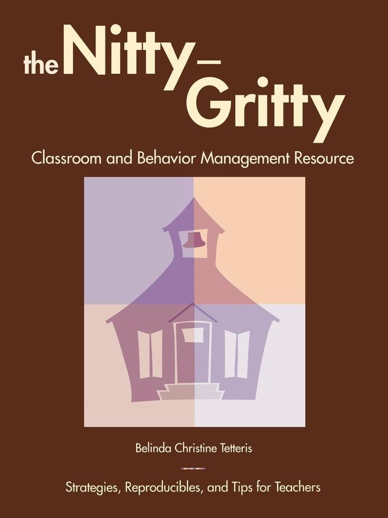 Nitty-Gritty Classroom and Behavior Management Resource als Taschenbuch