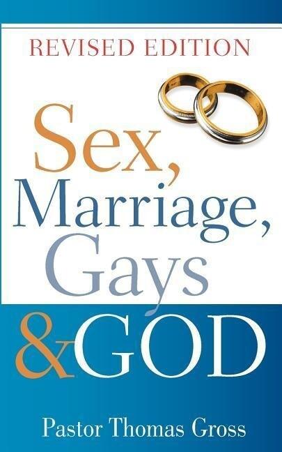 Sex, Marriage, Gays & God als Taschenbuch