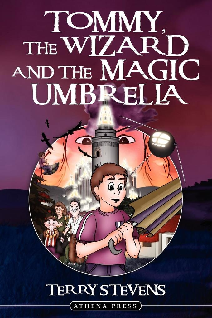 Tommy, the Wizard and the Magic Umbrella als Taschenbuch