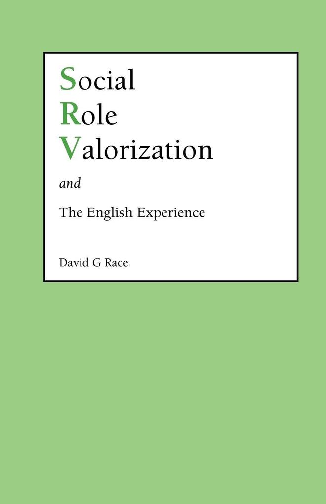 Social Role Valorization and the English Experience als Taschenbuch