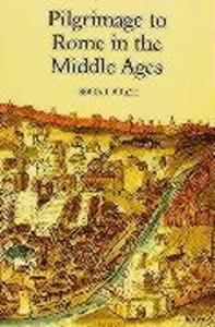 Pilgrimage to Rome in the Middle Ages: Continuity and Change als Taschenbuch
