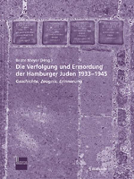Die Verfolgung und Ermordung der Hamburger Juden 1933-1945 als Buch (kartoniert)