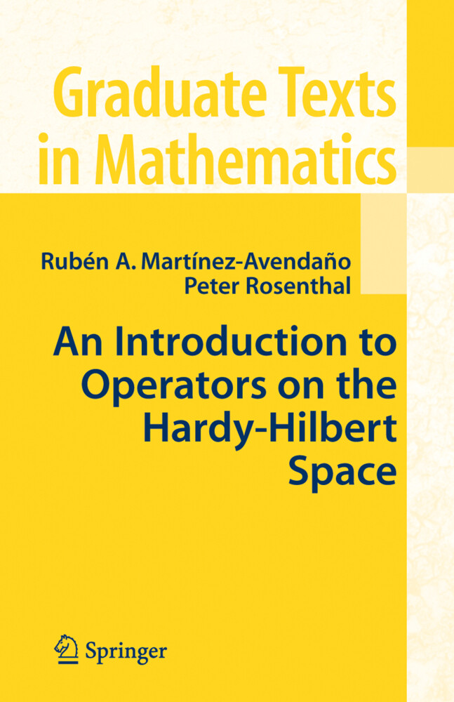 An Introduction to Operators on the Hardy-Hilbert Space als Buch (gebunden)