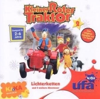Kleiner Roter Traktor - Lichterketten und 5 weitere Abenteuer, 1 Audio-CD als CD