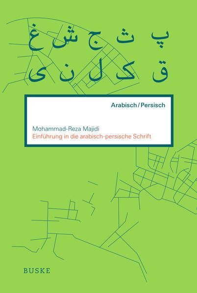 Einführung in die arabisch-persische Schrift als Buch (kartoniert)