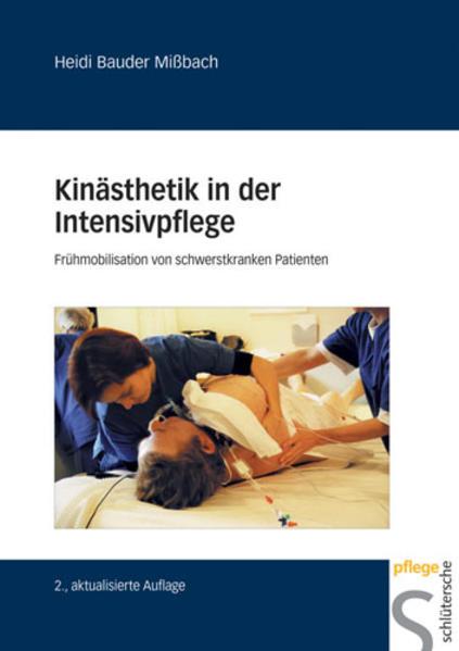 Kinästhetik in der Intensivpflege als Buch (gebunden)