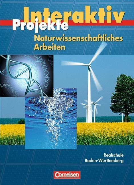 Naturwissenschaftliches Arbeiten. Projekt. Realschule Baden-Württemberg als Buch (gebunden)