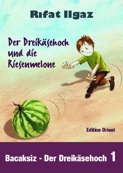 Der Dreikäsehoch und die Riesenmelone als Buch (gebunden)