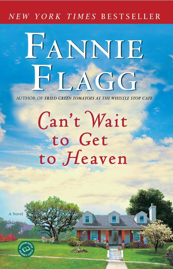 Can't Wait to Get to Heaven als Taschenbuch