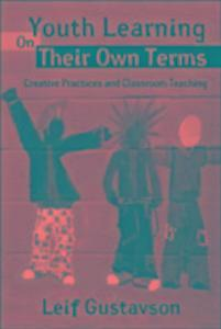Youth Learning On Their Own Terms als Taschenbuch