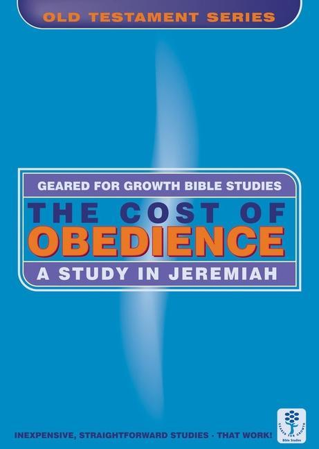 The Cost of Obedience: A Study of Jeremiah als Taschenbuch