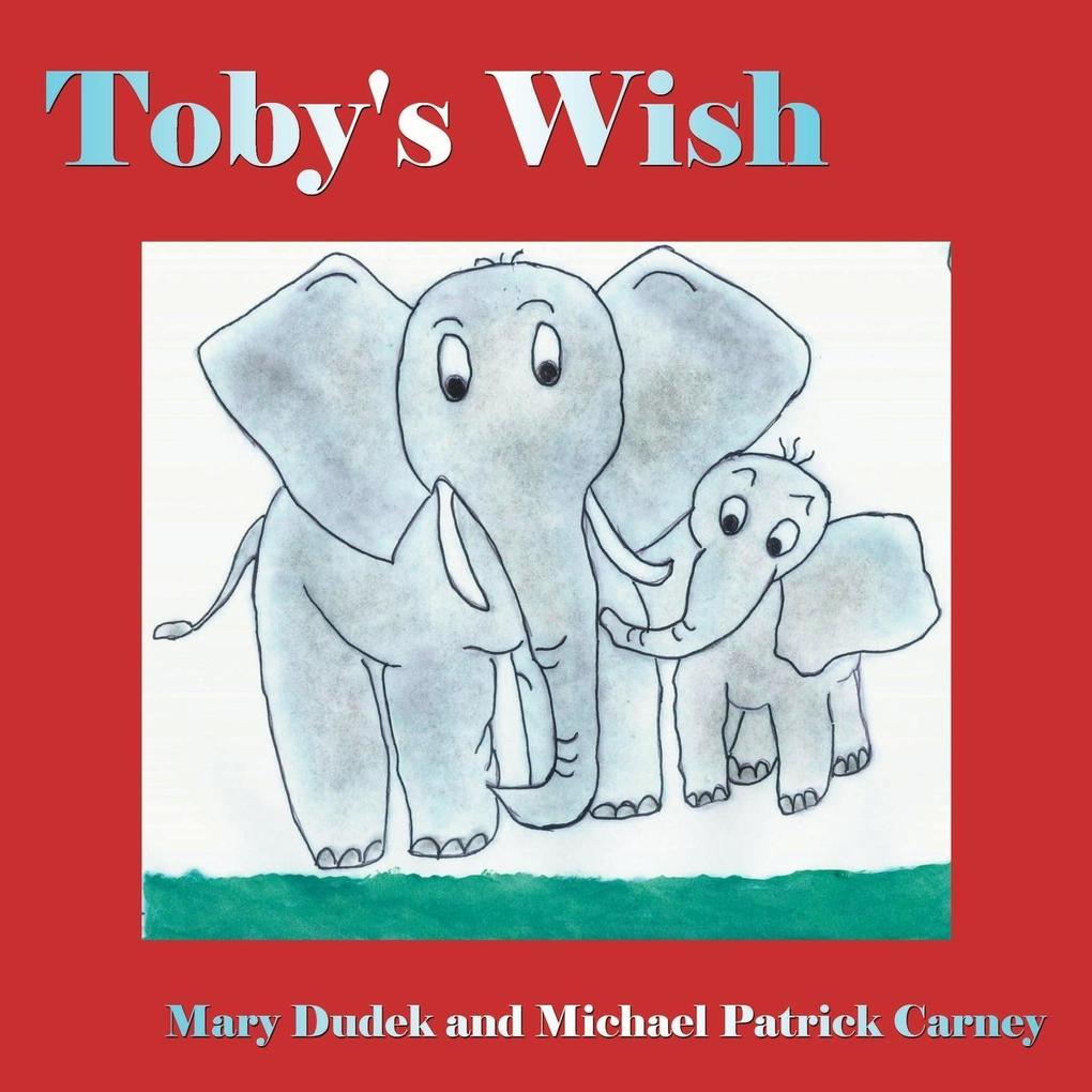 Toby's Wish als Taschenbuch