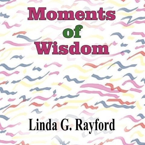 Moments of Wisdom: Electic Poems als Taschenbuch