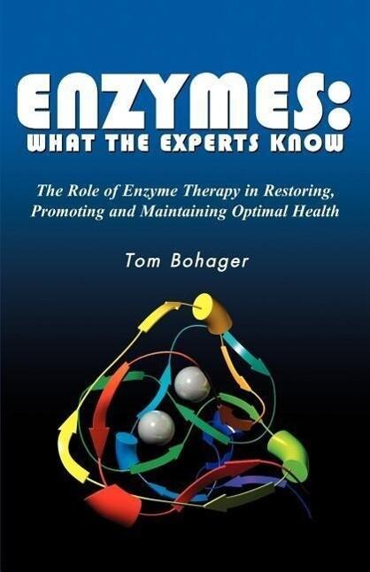 Enyzmes: What the Experts Know als Taschenbuch