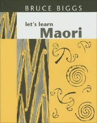 Let's Learn Maori: A Guide to the Study of the Maori Language als Taschenbuch