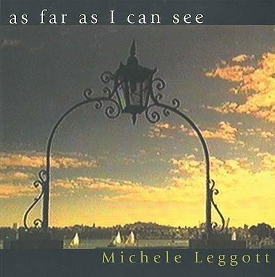 As Far as I Can See: Poems by Michele Leggott als Taschenbuch
