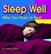 Sleep Well: Why You Need to Rest