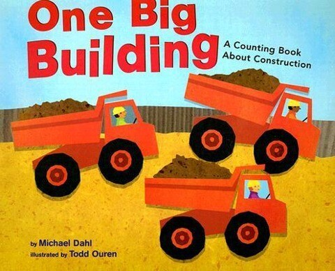 One Big Building: A Counting Book about Construction als Taschenbuch