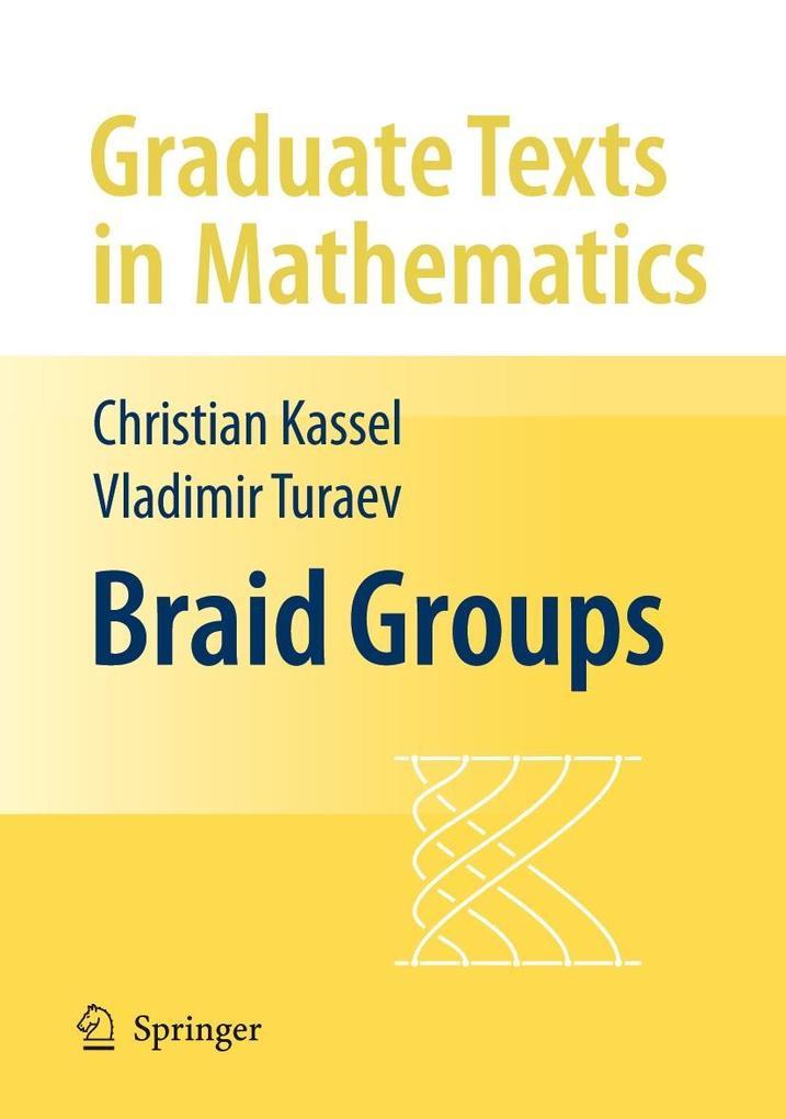 Braid Groups als Buch (gebunden)