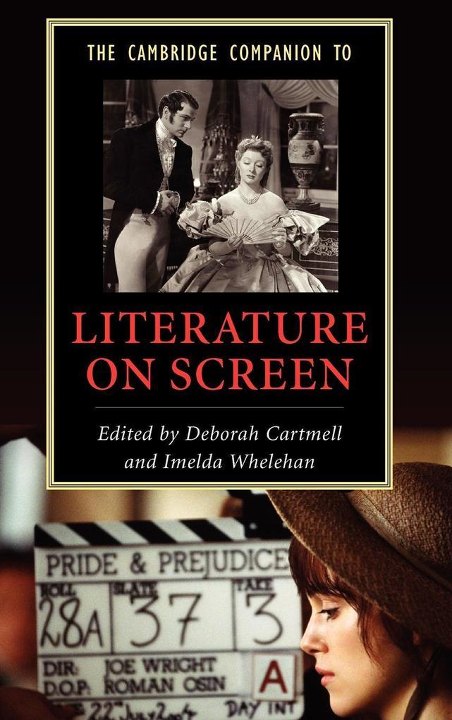 The Cambridge Companion to Literature on Screen als Buch (gebunden)