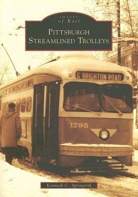 Pittsburgh Streamlined Trolleys als Taschenbuch