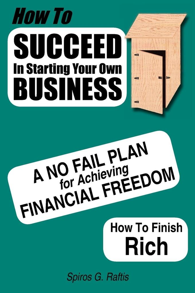 How to Succeed in Starting Your Own Business als Taschenbuch