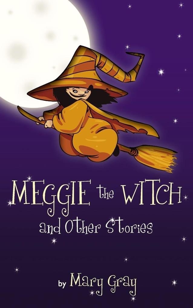 Meggie the Witch and Other Stories als Taschenbuch