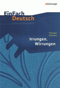 Irrungen, Wirrungen. EinFach Deutsch Unterrichtsmodelle