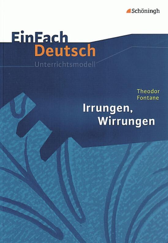 Irrungen, Wirrungen. EinFach Deutsch Unterrichtsmodelle als Buch (kartoniert)